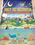 NIET TE GELOVEN - GIGLIO, LOUIE - 9789059991170