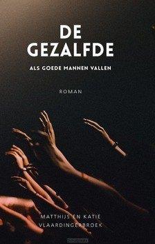 DE GEZALFDE - VLAARDINGERBROEK, MATTHIJS; VLAARDINGERB - 9789059991330