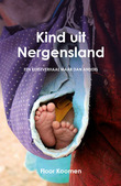 KIND UIT NERGENSLAND - KOOMEN, FLOOR - 9789059991392