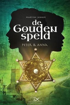 DE GOUDEN SPELD PETER EN ANNA - JONKER, MARTINE - 9789059991774