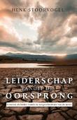 LEIDERSCHAP VANUIT DE OORSPRONG - STOORVOGEL, HENK - 9789059991941