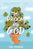 DE DROOM VAN GOD - STOORVOGEL, HENK - 9789059991989