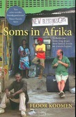 SOMS IN AFRIKA - KOOMEN, FLOOR - 9789059999015