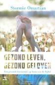 GEZOND LEVEN GEZOND GELOVEN - OMARTIAN, STORMIE - 9789060677414