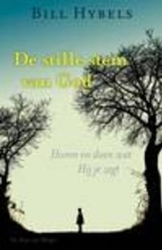 DE STILLE STEM VAN GOD - HYBELS, B. - 9789060678510
