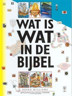 WAT IS WAT IN DE BIJBEL - WILLIAMS - 9789060679432