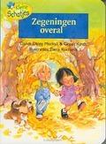 KLEINE SCHATJES ZEGENINGEN OVERAL - MACKALL - 9789060679470