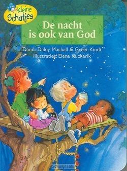 KLEINE SCHATJES NACHT IS OOK VAN GOD - MACKALL - 9789060679487