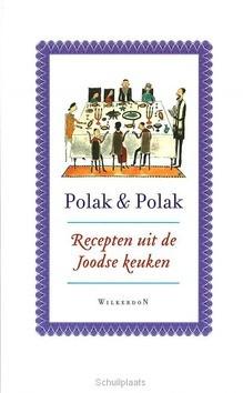 RECEPTEN UIT DE JOODSE KEUKEN - POLAK & POLAK - 9789061005995
