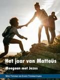 JAAR VAN MATTEÜS - TIMMER, WIM - 9789061731993