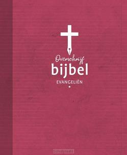 OVERSCHRIJFBIJBEL EVANGELIËN - WILLIBRORDVERTALING - 9789061732204