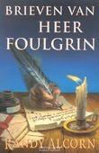 BRIEVEN VAN HEER FOULGRIN - ALCORN - 9789063181864