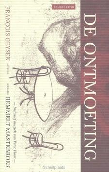 ONTMOETING - MASTEBROEK, REMMELT - 9789063183554