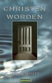 CHRISTEN WORDEN/ZIJN - STOTT - 9789063187101