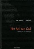 HET HEIL VAN GOD - OUWENEEL - 9789063535742