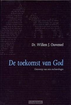 TOEKOMST VAN GOD - OUWENEEL, W.J. - 9789063536473