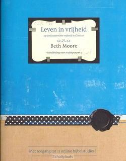 LEVEN IN VRIJHEID HANDLEIDING - MOORE, BETH - 9789063536930