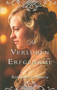 VERLOREN ERFGENAME - WHITE, ROSEANNA M. - 9789064512285