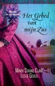 GEBED VAN MIJN ZUS - CLARK, MINDY STARNS - 9789064512421