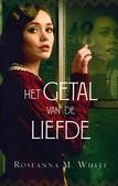 GETAL VAN DE LIEFDE - WHITE, ROSEANNA M. - 9789064513046