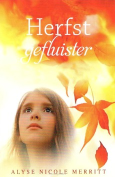 HERFSTGEFLUISTER - MERITT, ALYSE NICOLE - 9789064513206