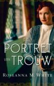 PORTRET VAN TROUW - WHITE, ROSEANNA M. - 9789064513596