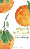 AFSPRAAK IN PORTUGAL - ORANJE, CORIEN - 9789065394293