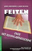 FEITEN OVER HET ROOMS-KATHOLICISME - ANKERBERG - 9789066031197