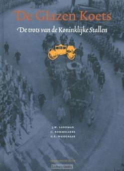 DE GLAZEN KOETS - LANDMAN, J.W.; ROMMELAERE, C.; WASSENAAR - 9789067076777