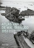 ATLAS VAN DE WATERSNOOD 1953 - HAGE, KOOS - 9789068686531