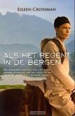 ALS HET REGENT IN DE BERGEN - CROSSMAN - 9789070048310