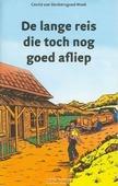 LANGE REIS DIE TOCH NOG GOED AFLIEP - DONKERSGOED-HOEK, C. - 9789070048747