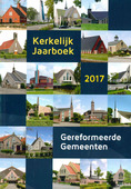 KERKELIJK JAARBOEK 2017 GEREF GEMEENTEN - 9789072112309