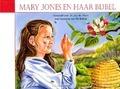 MARY JONES EN HAAR BIJBEL - HAAN, DITTEKE DEN - 9789072186706