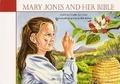MARY JONES AND HER BIBLE - HAAN, DITTEKE DEN - 9789072186805