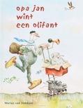 OPA JAN WINT EEN OLIFANT - DOKKUM, M. VAN - 9789072736543