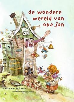 WONDERE WERELD VAN OPA JAN - DOKKUM, MARIUS VAN - 9789072736703