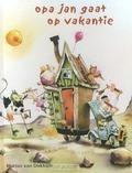 OPA JAN GAAT OP VAKANTIE - DOKKUM, MARIUS VAN - 9789072736857