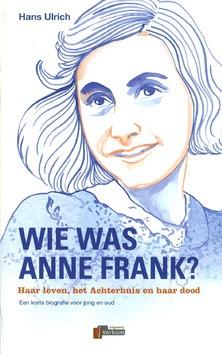 WIE WAS ANNE FRANK? - ULRICH, HANS - 9789074274524