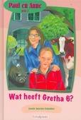PAUL EN ANNE WAT HEEFT GRETHA 6? - KOETSIER-SCHOKKER, J. - 9789074787635
