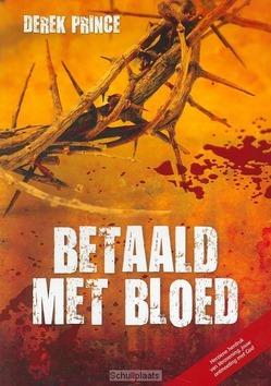 BETAALD MET BLOED - PRINCE, D. - 9789075185713