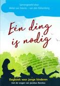 EEN DING IS NODIG - STEENIS,-DIKKENBERG, MIEKE VAN - 9789075236750
