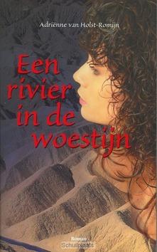 RIVIER IN DE WOESTIJN - HOLST-R - 9789075613292