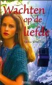 WACHTEN OP DE LIEFDE - SCHOUTEN - 9789075613445