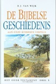 BIJBELSE GESCHIEDENIS OT 5 - WIJK - 9789076306230