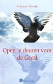 OPEN DE DEUREN VOOR DE GEEST - PACOT, SIMONE - 9789076671772
