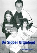 DE SIDOER UITGELEGD - GRISHAVER, JOEL LURIE - 9789076935072