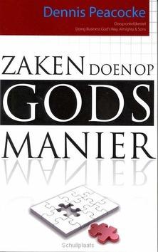 ZAKEN DOEN OP GODS MANIER - PEACOCKE - 9789077607305