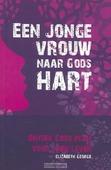 JONGE VROUW NAAR GODS HART - GEORGE, E. - 9789077669501