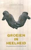 GROEIEN IN HEELHEID - VENTER, ALEXANDER - 9789077992258